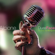 Alcione – Duas Faces